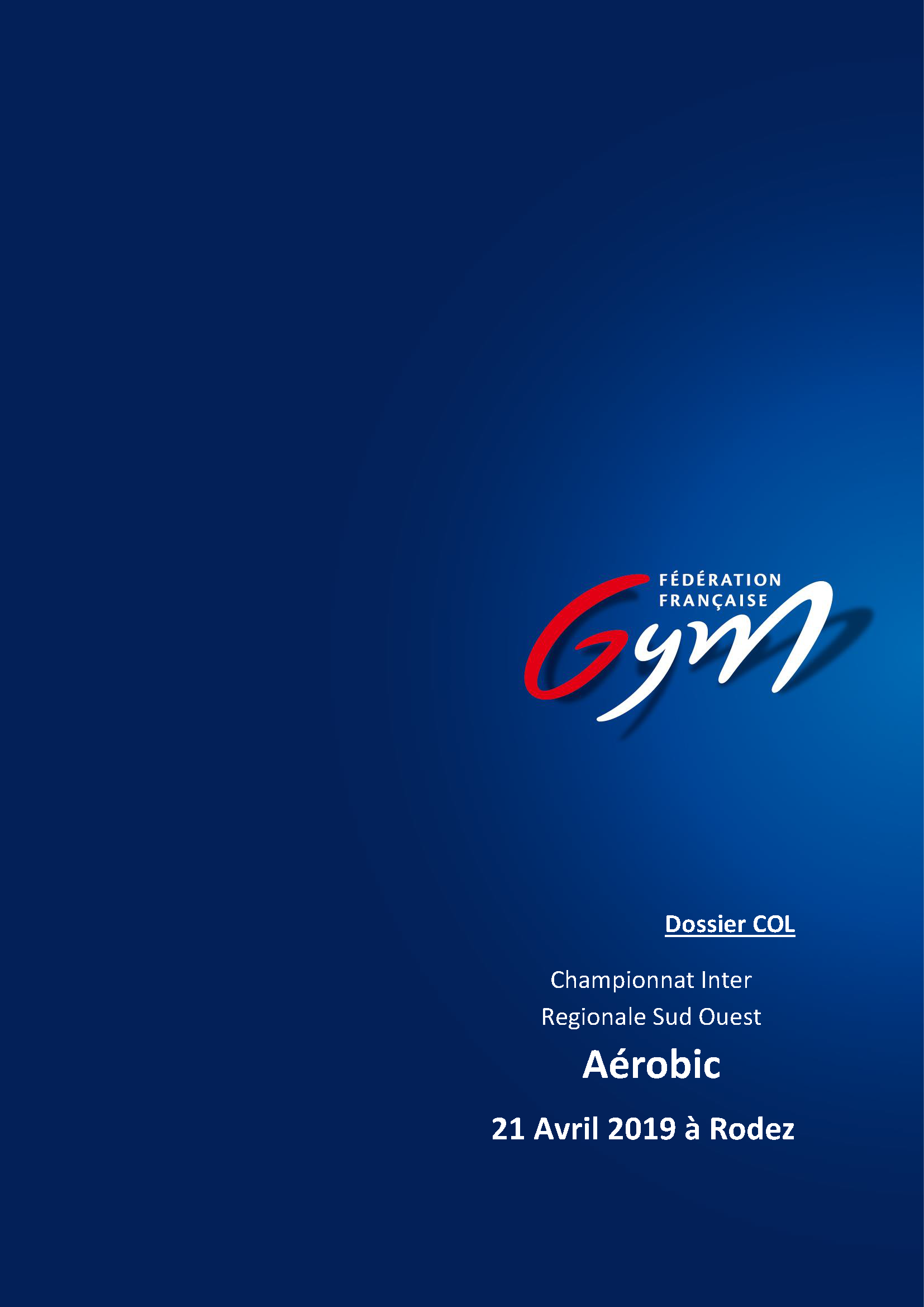 AEROBIC -  INTER-REGIONS OCCITANIE NOUVELLE AQUITAINE 21 Avril 2019 à RODEZ